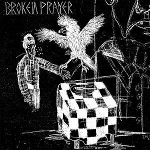 Broken Prayer