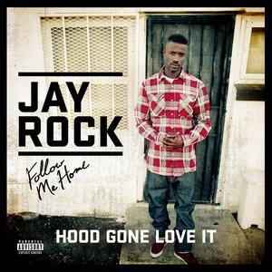 Hood Gone Love It (feat. Kendrick Lamar)