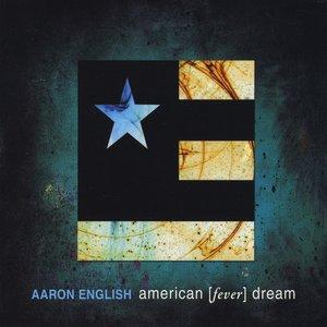 American [fever] Dream