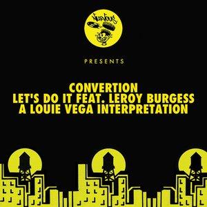 Let's Do It Feat. Leroy Burgess - A Louie Vega Interpretation