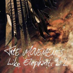 Like Elephants 1 & 2