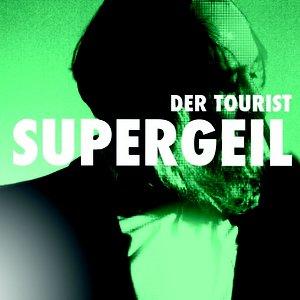 Supergeil (feat. Friedrich Liechtenstein)