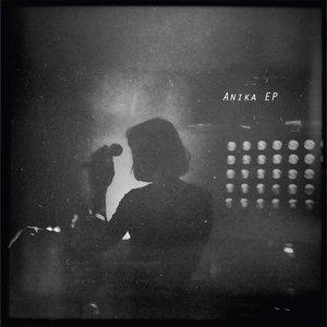 Anika EP