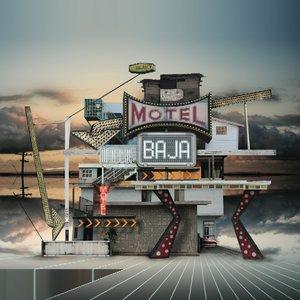 Motel Baja (Nortec Collective Presents)