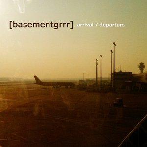 Arrival / Departure