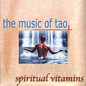 Spiritual Vitamins 6 - Music Of Tao