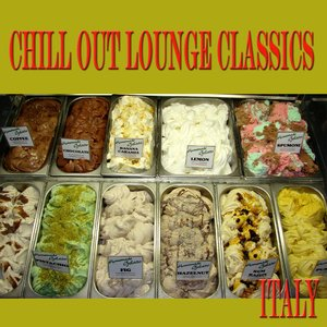 Chill Out Lounge Classics ITALY