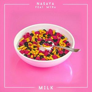 Milk (feat. Myra)