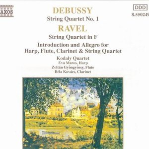 Debussy: String Quartet No. 1 / Ravel: String Quartet in F / Introduction and Allegro