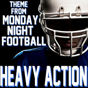 Heavy Action (Theme from Monday Night Football)