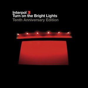 Turn On The Bright Lights (Remastered)