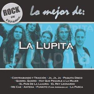 Rock En Espanol - Lo Mejor De La Lupita