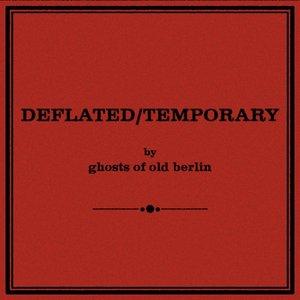 Deflated / Temporary