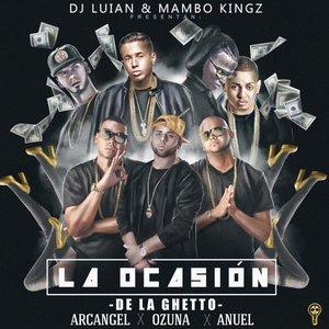 La Ocasion (feat. Arcangel, Ozuna & Anuel Aa)
