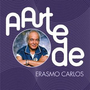 A Arte de Erasmo Carlos