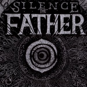 Silence the Father