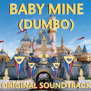 Baby Mine (Dumbo Original Soundtrack)