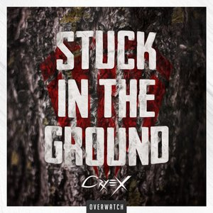 Stuck in the Ground - Single
