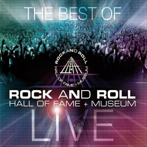 The Best of Rock and Roll Hall of Fame Live