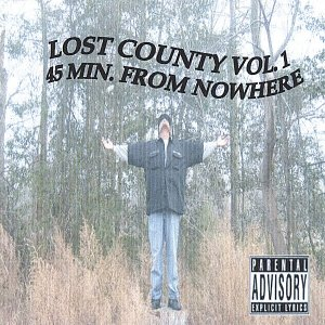 Lost County Vol.1 45 Min. From Nowhere
