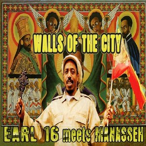Walls of the City (Earl 16 Meets Manasseh)