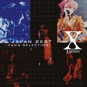 X Japan Best 〜Fan's Selection〜