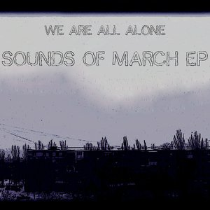 Sounds Of March EP