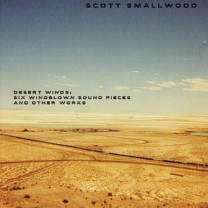 Desert Winds: Six Windblown Sound Pieces and Other Works