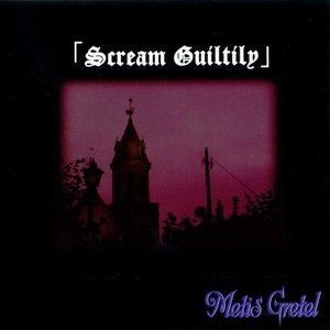 Scream Guiltily