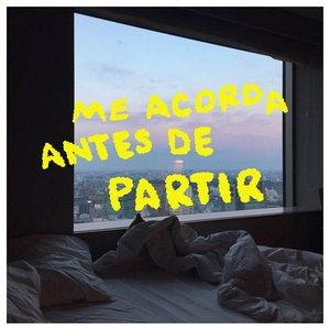 ME ACORDA ANTES DE PARTIR