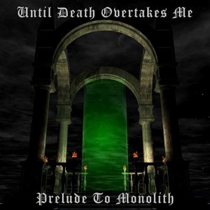 Prelude to Monolith