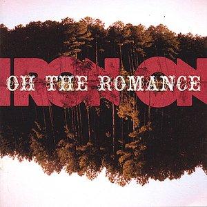 Oh The Romance