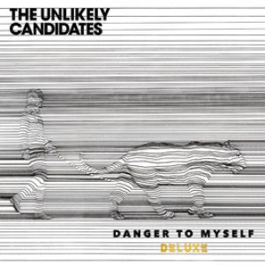 Danger To Myself (Deluxe)