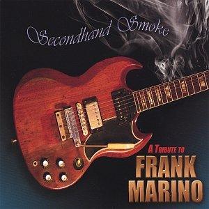 Secondhand Smoke - A Tribute to Frank Marino