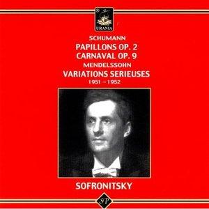 Schumann: Papillons Op. 2, Carnaval Op. 9; Mendelssohn: Variations Sérieuses