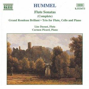 HUMMEL: Flute Sonatas / Flute Trio / Grand Rondeau Brillant