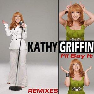 I'll Say It - Remixes
