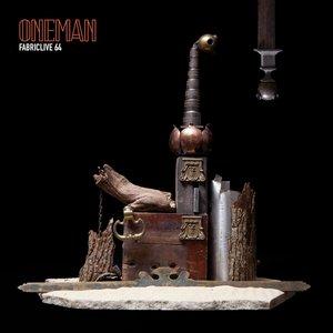 FABRICLIVE 64: Oneman