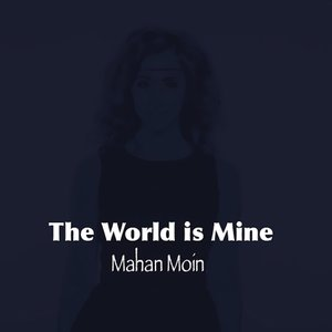 The World Is Mine - Single