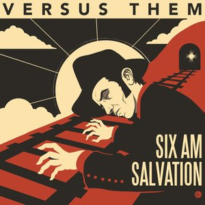 Six A.M. Salvation