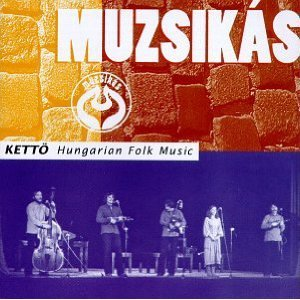 Kettö - Hungarian Folk Music