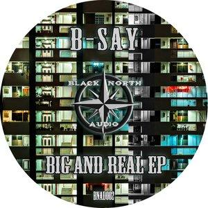 Big and Real EP