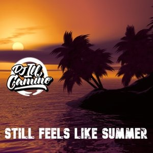 Still Feels Like Summer (DJ Mix)