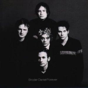 Broder Daniel Forever
