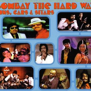 Bombay The Hard Way- Guns, Cars, & Sitars