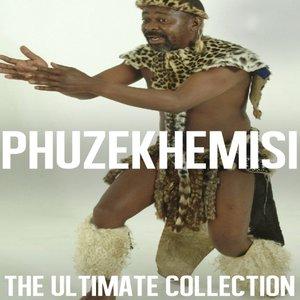 Ultimate Collection: Phuzekhemisi