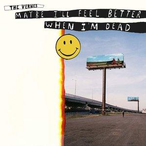 Maybe I'll Feel Better When I'm Dead