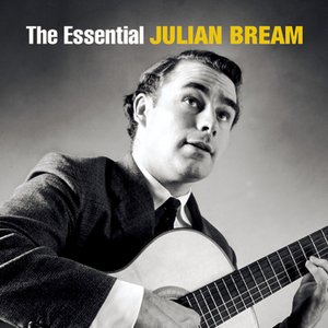 The Essential Julian Bream [International Version]