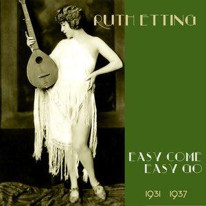 Easy Come, Easy Go (Original Recordings 1931 -1937)