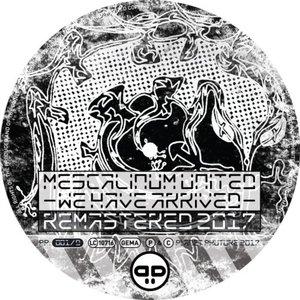We Have Arrived (Remastered 2017) - Single